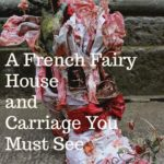 A French Fairy House and Carriage